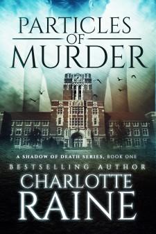 Particles of Murder - Romantic Suspense Novel