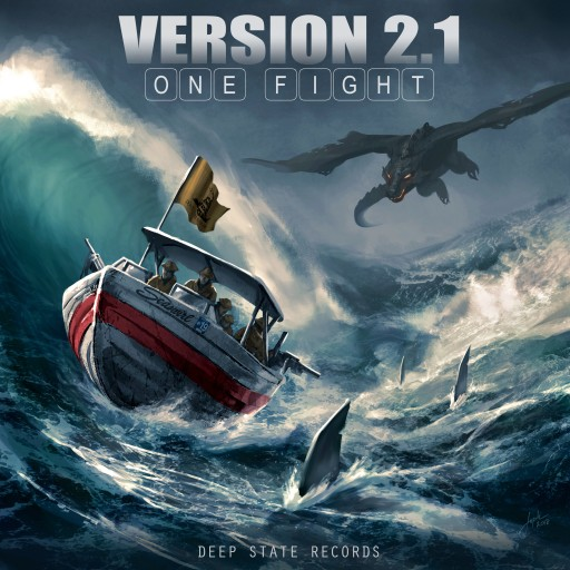 """Deep State Records Debuts LP """"One Fight"""" by Version 2.1"""