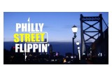 Philly Street Flippin'