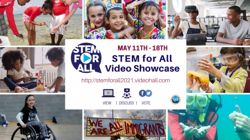 May 11th - 18th: TERC Hosts 7th Annual STEM for All Video Showcase Event: COVID, Equity & Social Justice, Funded by the National Science Foundation