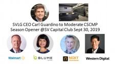 Carl Guardino, Walmart, Blume Global, NEXT Trucking and Western Digital to Kick off CSCMP Silicon Valley/San Francisco Program Season Sept. 30, 2019