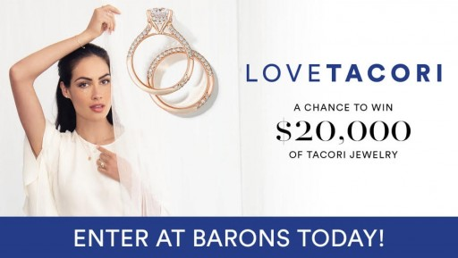 BARONS Jewelers Participates in Tacori's First-Ever LOVE TACORI Contest Offering $100,000 in Jewelry