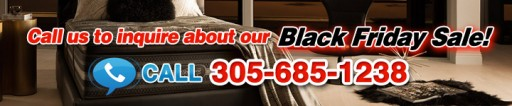 The Best Deal in Miami for a Brand New Mattress This Black Friday Can Be Found at 305beds.com North Miami Store
