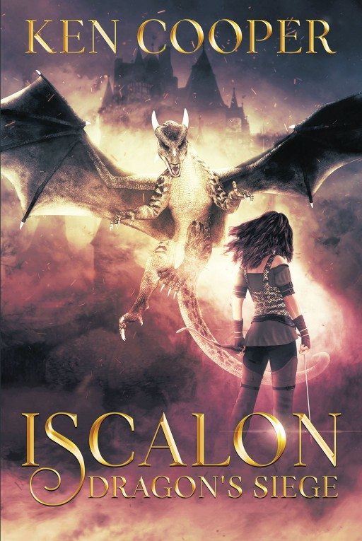 Ken Cooper's New Book 'Iscalon' is a Mystifying Tale of Magic and War Between the Forces of Light and Darkness for the Realm of Iscalon
