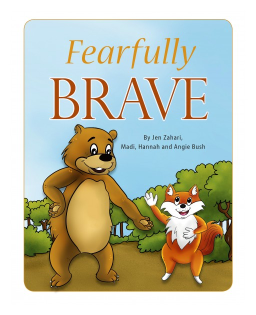 New Children's Book 'Fearfully Brave' Helping Kids Understand Feelings, Emotions and Themselves