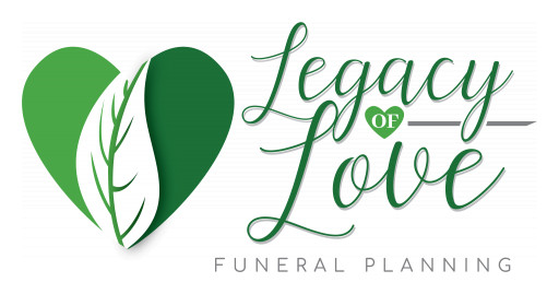 Legacy of Love Offers Industry-Changing Option for End-of-Life Pre-Planning