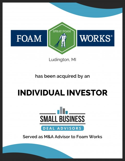 Foam Works of Ludington, MI Acquired by an Individual Investor!