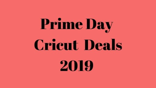 Best Cricut Prime Day Deals 2019: Pool Gizmo Rounds Up the Cricut Maker, Explore Air 2, EasyPress, Bundles and Accessories