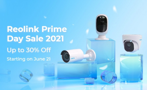 Prime Day 2021 Sale is Around the Corner - Here's How to Score the Best Reolink Security Camera & System Deals