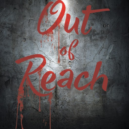 """J. B. Millhollin's New Book """"Out of Reach"""" Is a Thrilling Story in Which a District Attorney Must Intentionally Lose a Murder Trial to Receive Information About His Abducted Daughter."""