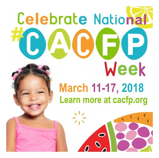 CACFP in Your Community: Celebrate National CACFP Week March 11-17, 2018