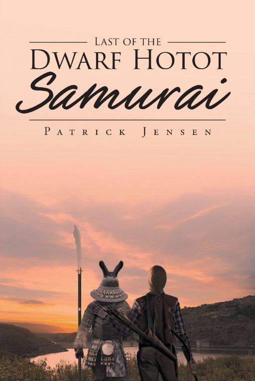 Author Patrick Jensen's New Book 'The Last of the Dwarf Hotot Samurai' is a Collection of Thrilling Adventures of Two Special Samurai