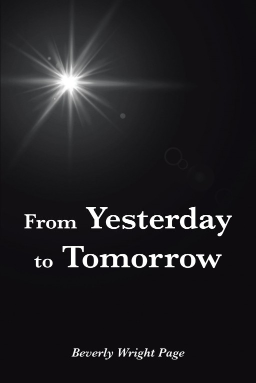 Beverly Wright Page's New Book 'From Yesterday to Tomorrow' Holds an Ancestral Journey About the West African Slaves and the Nightmares of Their Life