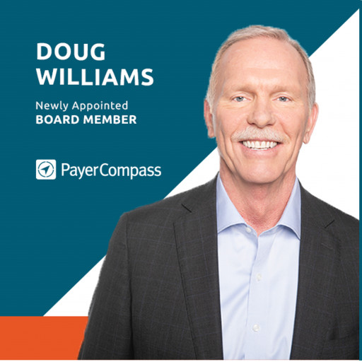 Payer Compass Appoints Doug Williams to Its Board of Directors