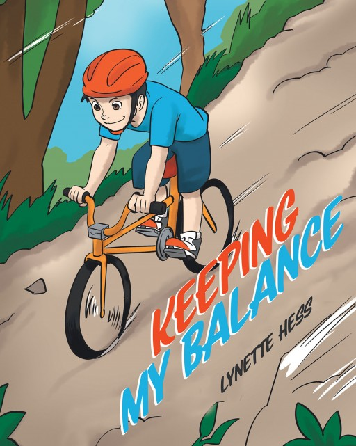 Lynette Hess' New Book 'Keeping My Balance' is a Delightful Reminder of Keeping a Healthy and Well-Balanced Body and Mind