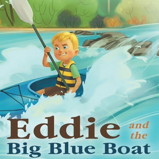 Lena Zerbinopoulos's New Book 'Eddie and the Big Blue Boat' is a Family Adventure Created by the Imagination of a Little Boy.