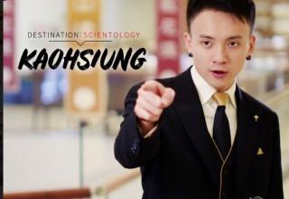 Destination: Scientology announces an episode featuring Kaohsiung, Taiwan.