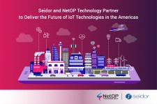 Seidor and NetOP Technology Partner to Deliver the Future of IoT Technologies in the Americas