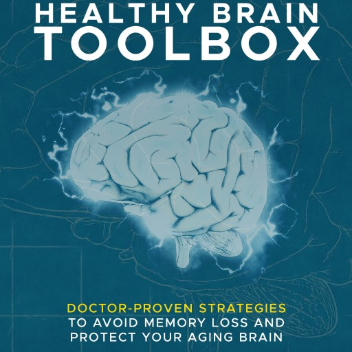 Doctor-Proven Strategies to Avoid Memory Loss and Protect Your Aging Brain