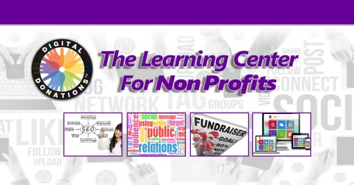 Digital Donations Launches Learning Center for Nonprofit Organizations