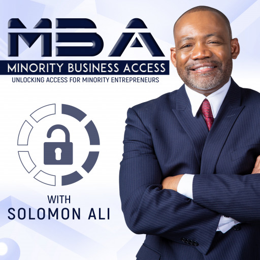 Minority Business Access Podcast Features New A-List Guest Lineup