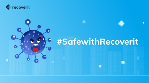 Wondershare Recoverit Launches #SafewithRecoverit Campaign to Help People DIY Data Recovery During the COVID-19 Crisis