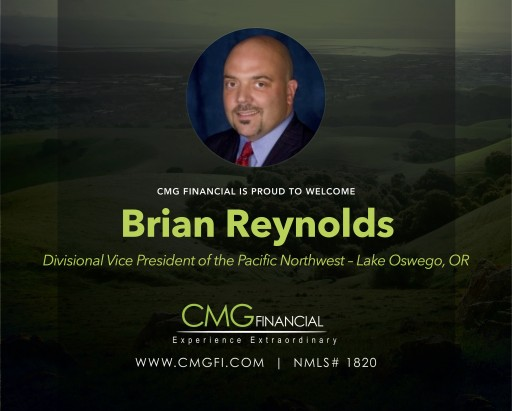CMG Financial Welcomes Brian Reynolds, Divisional Vice President, Pacific Northwest