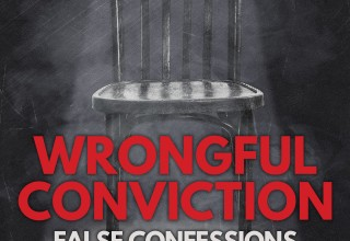 'Wrongful Conviction: False Confessions' podcast