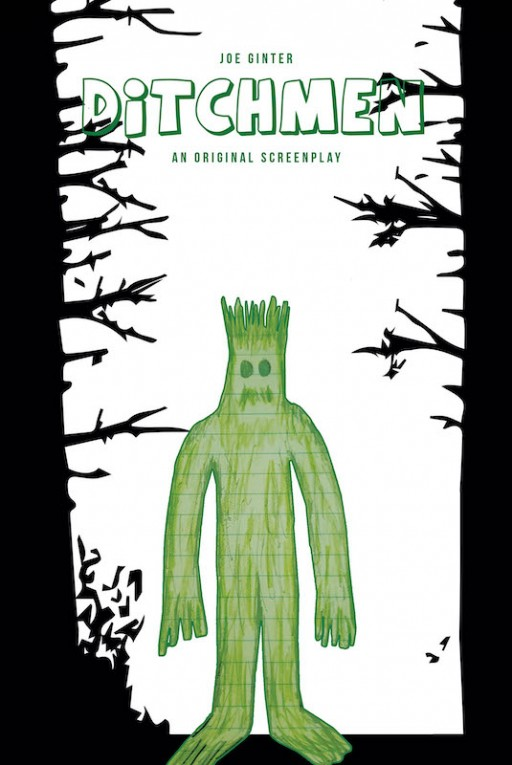 Joe Ginter's New Book 'Ditchmen' Unravels a Horror-Comedy Tale Filled With Surprise After Surprise
