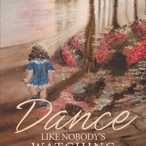 Alis Cerrahyan's New Book 'Dance Like Nobody's Watching' is a Candid Memoir of the Author's Eventful, Poignant Circumstances That Shaped Her Persona.