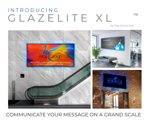 The May Group Introduces Glazelite XL™ in Collaboration With Sign Advisors