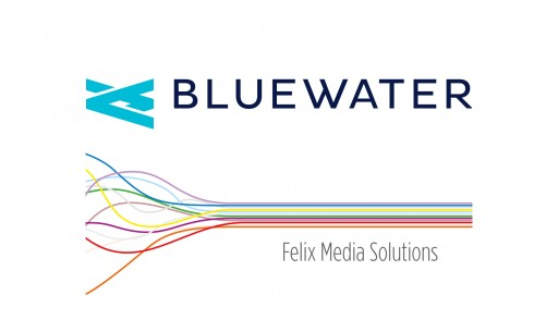 Bluewater Announces Strategic Alliance With Felix Media Solutions