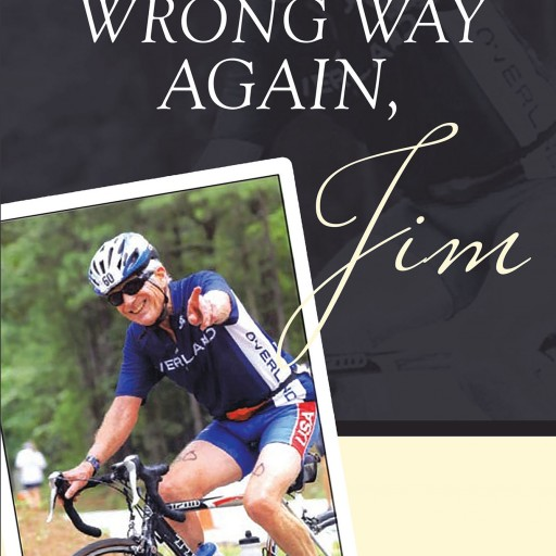 "Joyce Hodges-Hite's New Book ""We're Going the Wrong Way Again, Jim"" is a Beautiful Memoir That Proves That the Chase Can Be Far More Important Than the Finish Line."