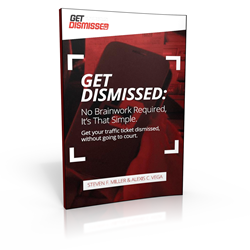 GetDismissed com Writes the Book on Fighting Traffic Tickets | Newswire