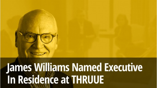 Jim Williams Named Executive in Residence at THRUUE
