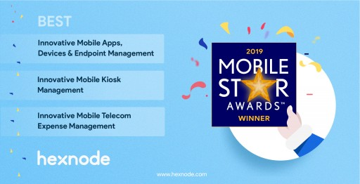 Hexnode Wins the 2019 Mobile Star Awards™ in the Category for Apps, Devices and Endpoint Management and Mobile Kiosk Management Solution