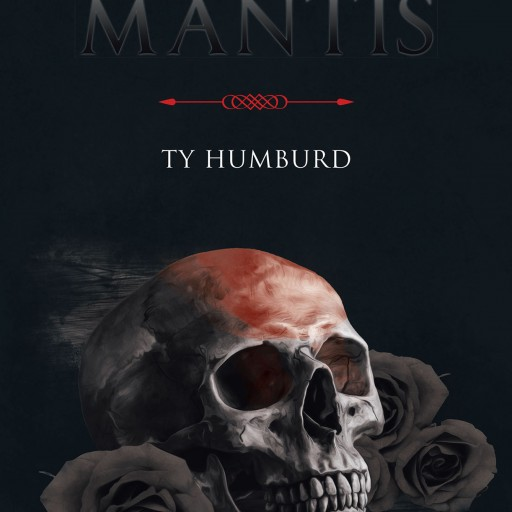 "Ty Humburd's New Book ""The Prey of Mantis"" is a Thrilling Work of Psychological Terror as Three Friends Watch Their Relaxing Vacation Dissolve Into a Nightmarish Hell."