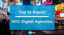 Top 10 NYC Digital Agencies Report