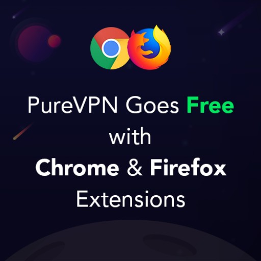 PureVPN Goes Free With Chrome & Firefox Extensions!