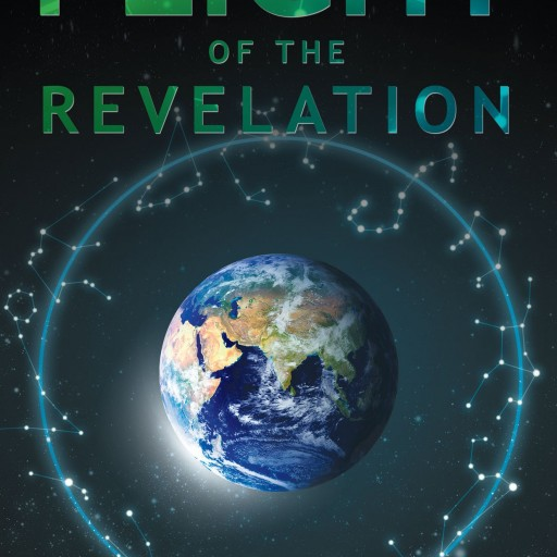 "Robert Parsons' New Book ""Flight of the Revelation"" Is A Captivating And Mesmerizing Work That Combines Science Fiction, Space Travel And Spiritual Awareness"