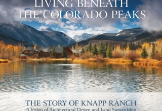 Living Beneath the Colorado Peaks, The Story of Knapp Ranch