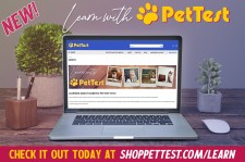 Learn with PetTest at www.ShopPetTest.com/Learn