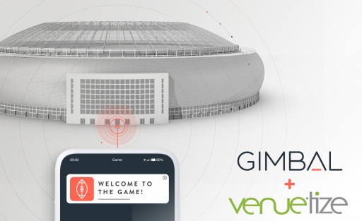 Gimbal, Venuetize Team Up to Amplify Experiences Through Advanced Location-Based Engagement