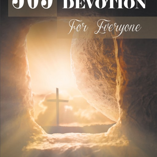 "Author Spencer Coffman's Newly Released ""365 Days of Devotion for Everyone"" is a Thorough Daily Examination of Biblical Philosophies for Readers of All Backgrounds"