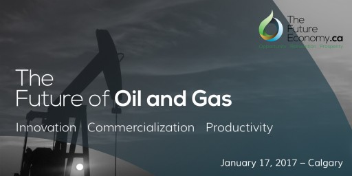 Industry Roadmap: The Future of Oil & Gas 2017 Calgary, January 17 Hosted by TheFutureEconomy.ca and Milestone GRP