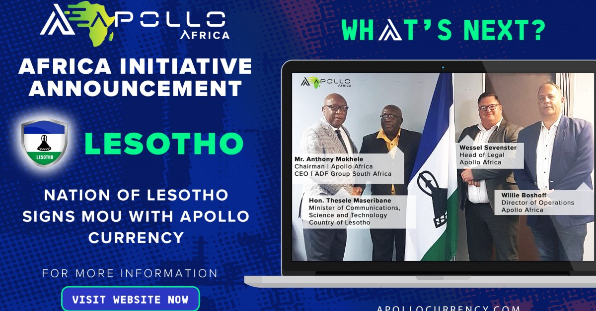 Apollo Currency Signs MOU With Nation of Lesotho