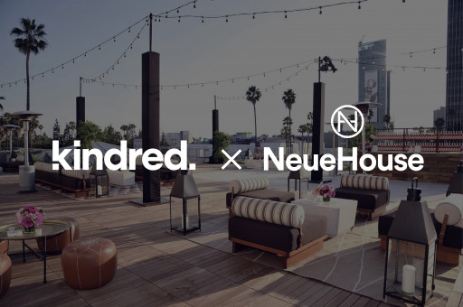 NeueHouse Partners With Kindred to Launch Inaugural Impact Event Series as NeueHouse is Named the Official Member Space of Kindred in New York and LA