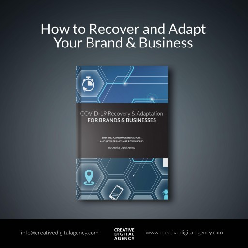 Creative Digital Agency Releases E-Book, COVID-19 Recovery and Adaptation Report for Brands and Businesses