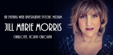 An Evening with Investigative Psychic Medium Jill Marie Morris