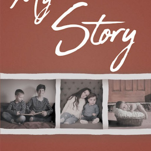 Sandra Falstreau's New Book 'My Story' is a Spiritual Book That Imparts the Power of Prayer in Life